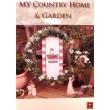 My country home & garden
